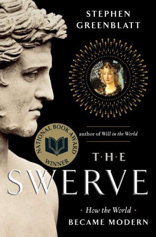 the swerve how the world became modern stephen greenblatt the swerve ...